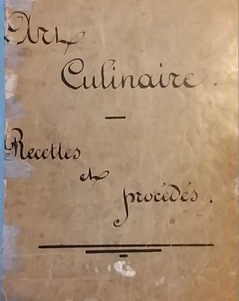 Cahier de recettes (archive familiale)